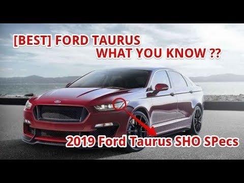 The 2019 Ford Taurus Sho Price and Release date