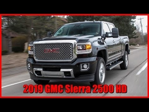 Best 2019 GMC Sierra 2500Hd Review