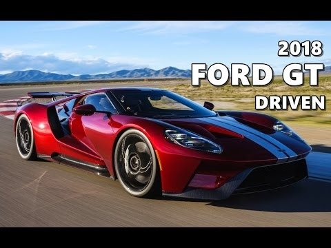 The 2018 Ford Gt Supercar Review and Specs